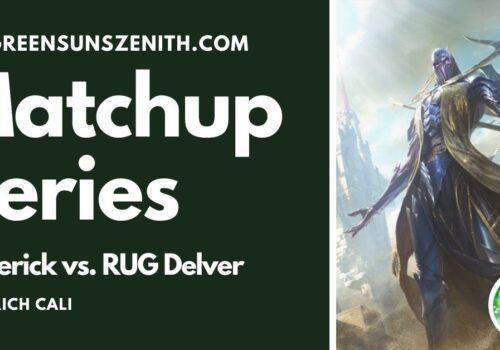 Maverick vs RUG Delver